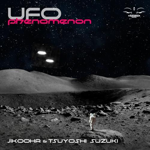 MD026 UFO Phenomenon Jikooha x Tsuyoshi Suzuki