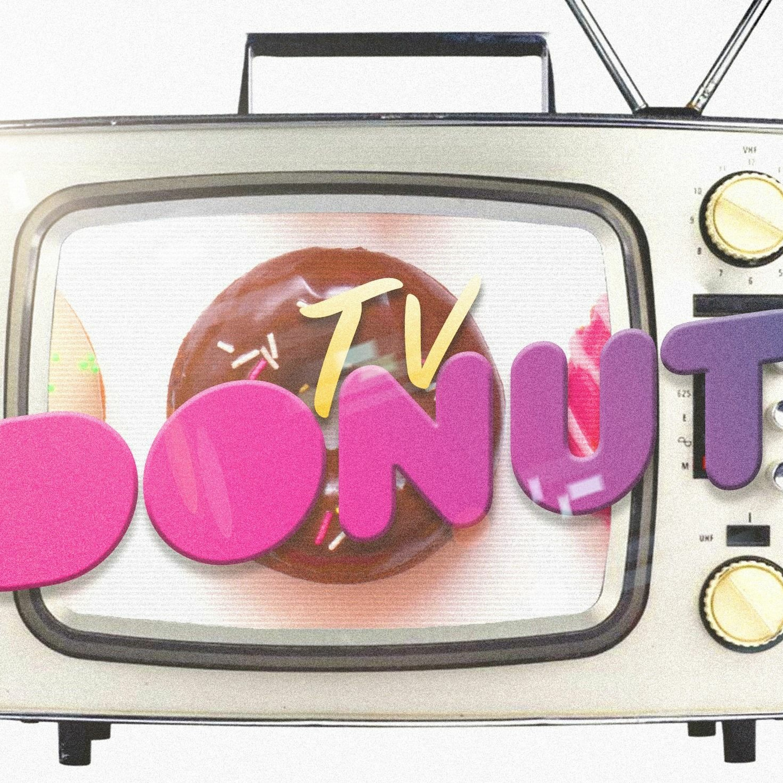 TV DONUT - Bonusode - #15 - Favourites - Home Movies