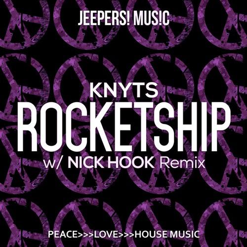 Knyts - Rocketship - Mixes