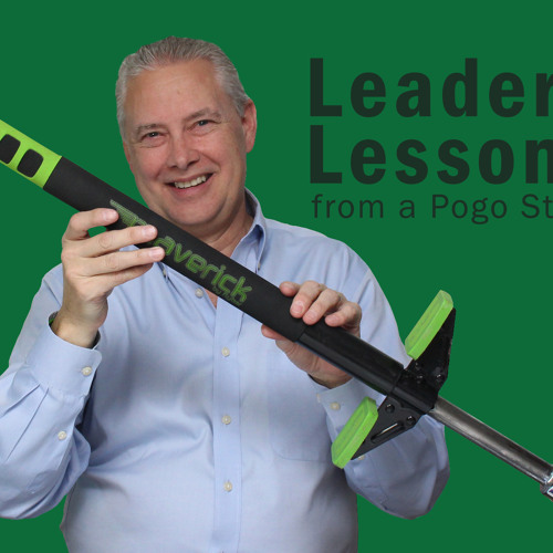 Leadership Lessons from a Pogo Stick - Thoughts from Kevin