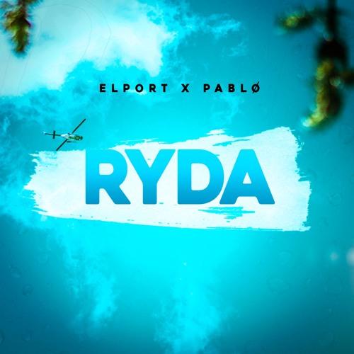 ELPORT x pablø - RYDA (Radio Edit)
