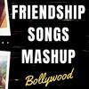 Bollywood Friendship Mashup Free mp3 download - Songs Pk