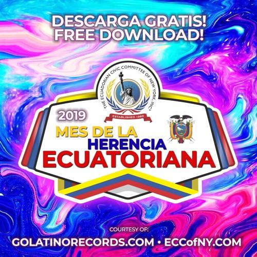 MES DE LA HERENCIA ECUATORIANA 2019 - GRATIS - FREE