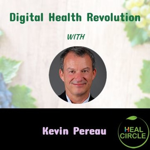 Digital Health Revolution by Kevin Pereau