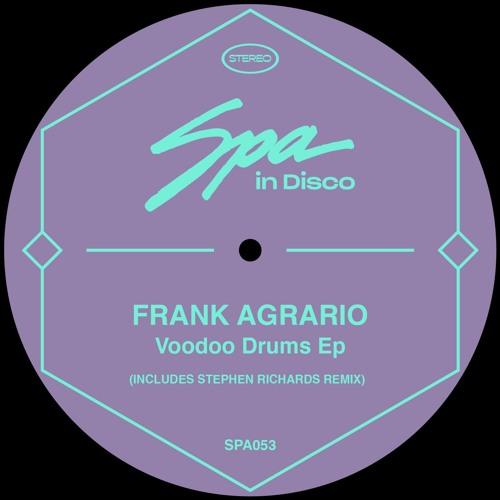 (SPA053) FRANK AGRARIO - Drum Circle One (STEPHEN RICHARDS REMIX)