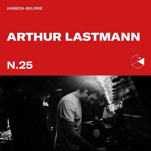 Jambon Beurre Mix Series #25 - ARTHUR LASTMANN