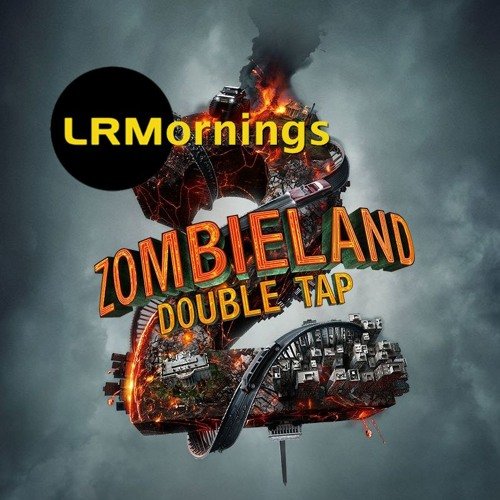 The Zombieland: Double Tap Trailer Looks Like A Feast Of Comedy Gold   LRMornings