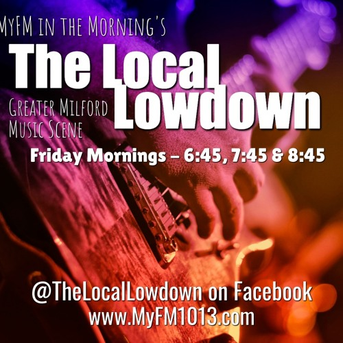 MyFM in the Morning's Local Lowdown for July 26th, 27th and