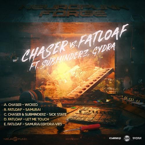 Chaser / Fatloaf / Subminderz - Neuropunk Forge 1