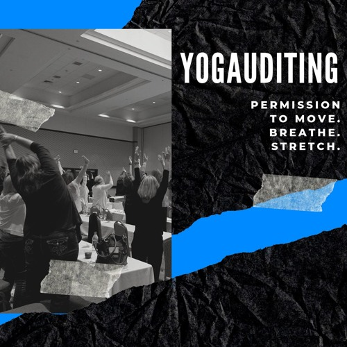 Welcome to YogAuditing Podcast