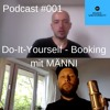 Podcast #001 - Do-It-Yourself - Booking mit MÄNNI - Music University