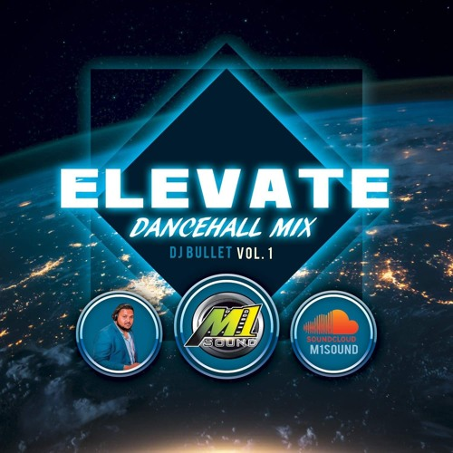 Elevate - DJ Bullet(M1 Sound)