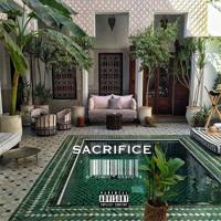 Sacrifice Feat. Ré Lxuise
