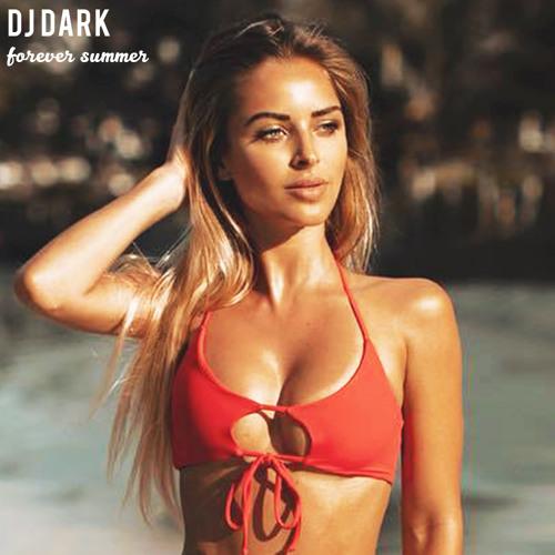 Dj Dark - Forever Summer (July 2019)