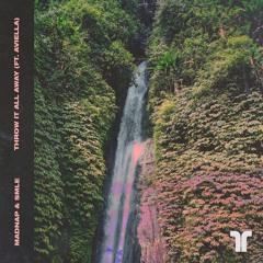 Madnap & SMLE - Throw It All Away (ft. Aviella)