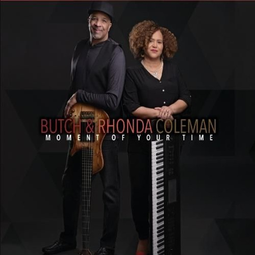 Butch & Rhonda Coleman : A Moment Of Your Time