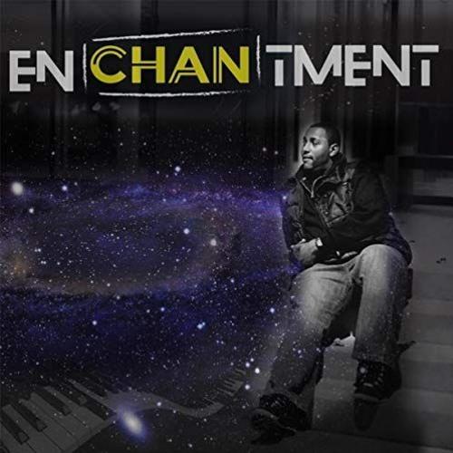 Chan : Enchantment