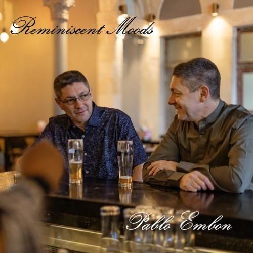 Pablo Embon : Reminiscent Moods