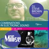DJ Steve Brown and Milieu - Combinations in Electronic Sound 26 July 2019