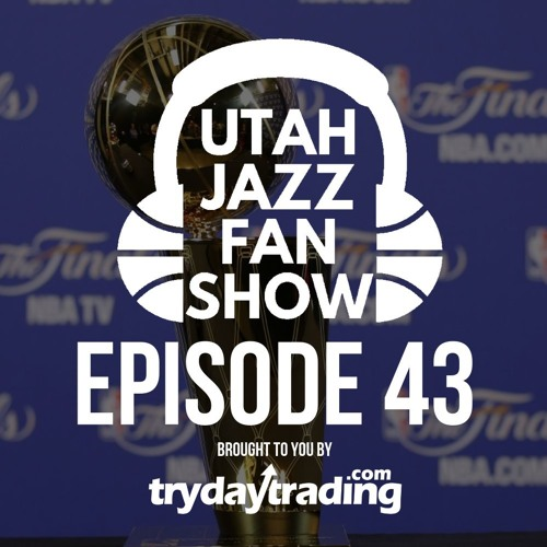 Ep 43 | Are offseason moves enough for Utah Jazz to contend? W/ Taylor Griffin (SLCdunk.com)