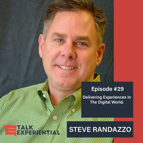 #29 Delivering Experiences In The Digital World