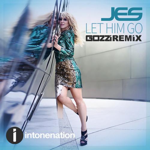 Let Him Go (Gozzi Remix)