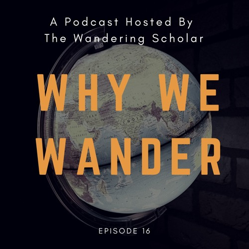 Why We Wander Episode 16: Creativity & Expat Life with Author Juliette Sobanet