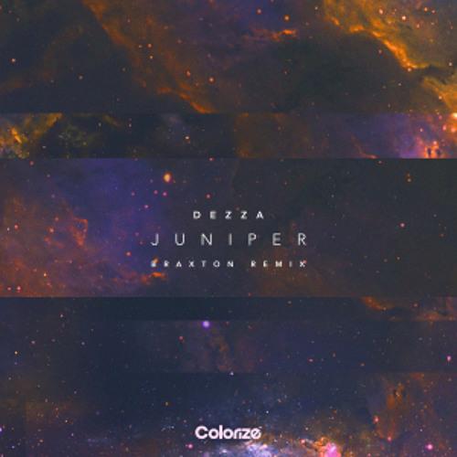 Premiere: Dezza 'Juniper' (Braxton Remix)