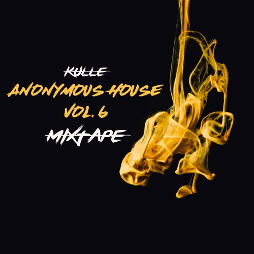 Anonymous House Vol. 6 (COMMERCIAL HOUSE MIXTAPE)