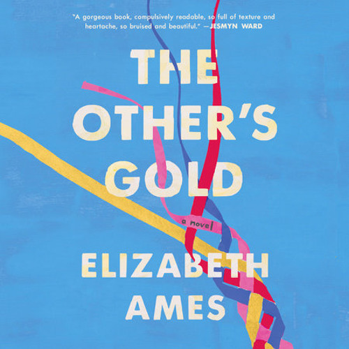The Other's Gold by Elizabeth Ames, read by Julia Whelan