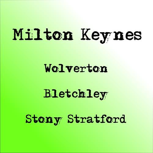 Milton Keynes, Stony Stratford, Wolverton & Bletchley