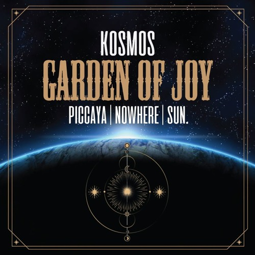 KOSMOS @ GARDEN OF JOY | Nowhere 2019 | Live Set By Piccaya