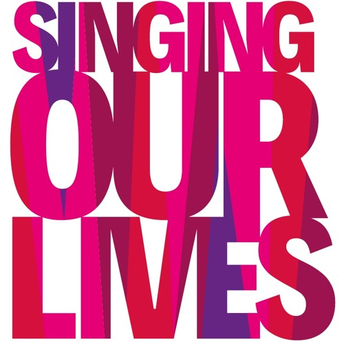Singing Our Lives