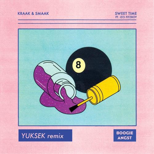 Kraak & Smaak - Sweet Time [feat. Izo FitzRoy] (Yuksek Dub Remix)