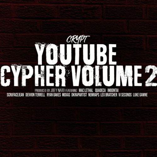 """Crypt """"YouTube Cypher Vol. 2"""" Ft. Mac Lethal,Quadeca,ImDontai,Devvon Terrell,VI Seconds,Scru Face"""