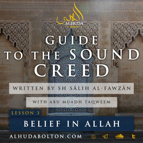 Sound Creed #3: Belief In Allah