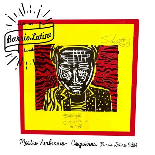 Mestre Ambrosio - Coqueiros (Barrio Latino Edit)