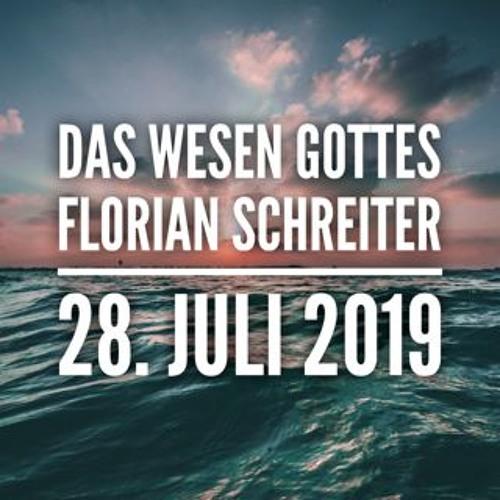 Das Wesen Gottes - Florian Schreiter - 20190728