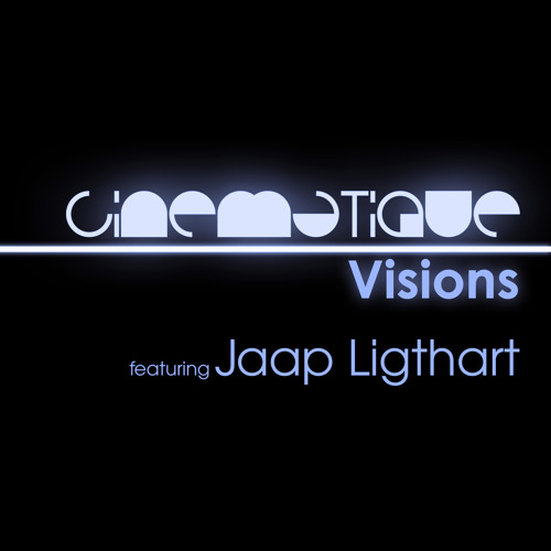 Cinematique Visions 068 - Jaap Ligthart