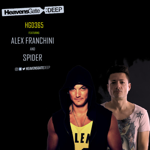 HeavensGateDeep Ep. 365 - Alex Franchini & SP1DER