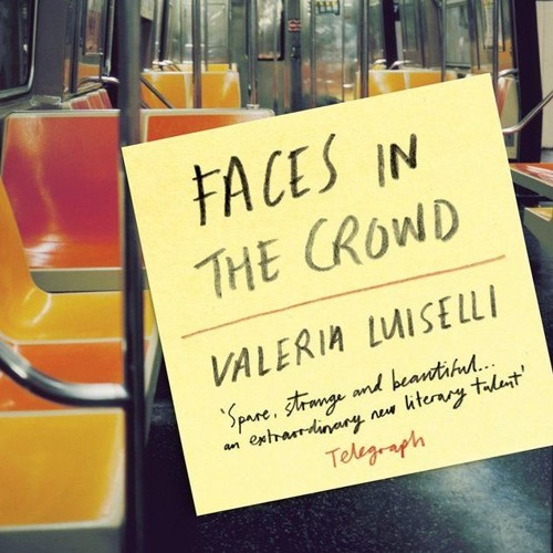 """Episode 36 - Structural Tricks, Disintegration & Ghosts in Valeria Luiselli's """"Faces in the Crowd"""""""