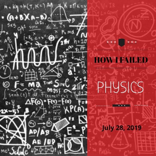 2019.7.28 How I Failed Physics Rev. Seth Carey