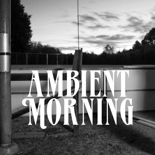 AKB & Slim Vic - Ambient Morning