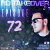 Download Young Tye Presents - HD Takeover Radio 72 Mp3