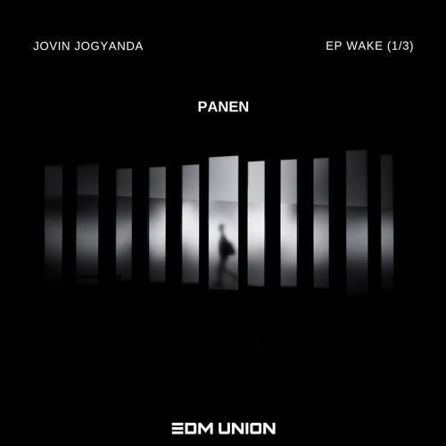 Jovin Yogyanda - Panen [EP Wake 1/3] (EDM UNION Release)
