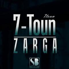 7-TOUN - ZARGA (Audio Official) HQ