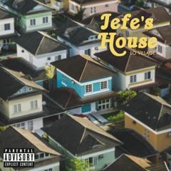 Jefe's House