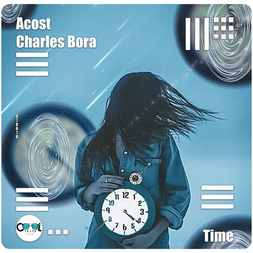 Acost, Charles Bora - Time (Original Mix)Free Download