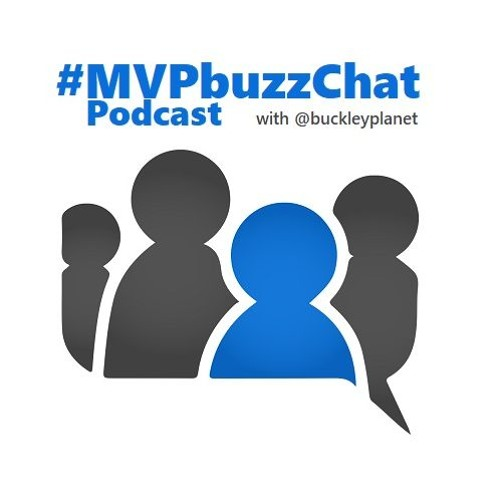 MVPbuzzChat Episode 52 with Agnes Molnar