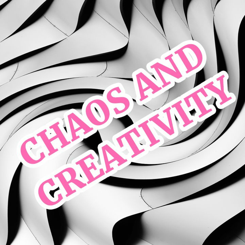 Chaos and Creativity